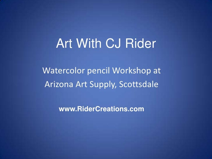 Art With CJ Rider<br />Watercolor pencil Workshop at<br />Arizona Art Supply, Scottsdale<br />www.RiderCreations.com<br />