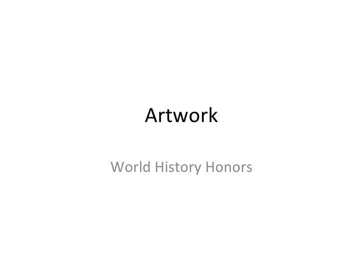 Artwork World History Honors