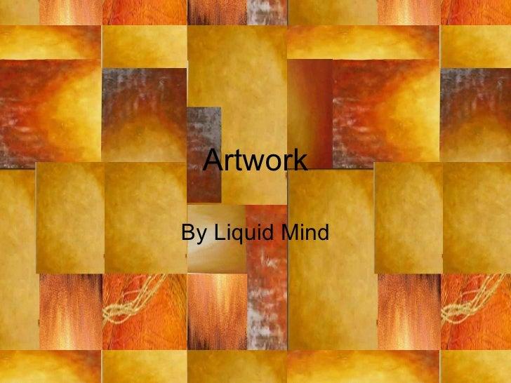 Artwork By Liquid Mind