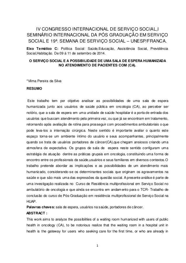 1 IV CONGRESSO INTERNACIONAL DE SERVIÇO SOCIAL,I SEMINÁRIO INTERNACIONAL DA PÓS GRADUAÇÃO EM SERVIÇO SOCIAL E 19ª. SEMANA ...