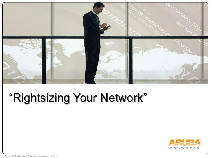 """Rightsizing Your Network""<br />"