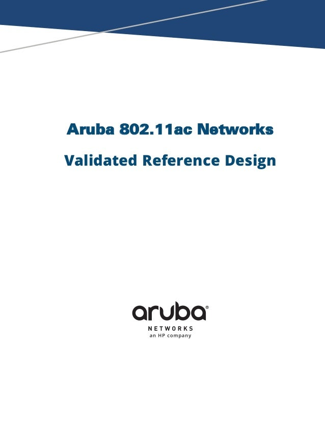 Aruba 802.11ac Networks Validated Reference Design