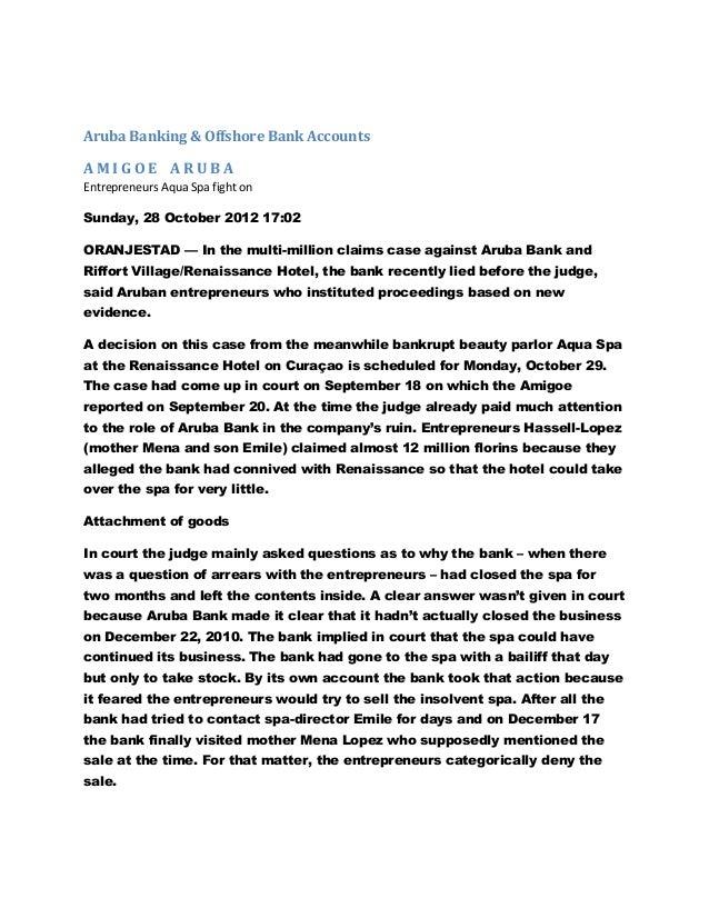 Aruba Banking & Offshore Bank AccountsAMIGOE ARUBAEntrepreneurs Aqua Spa fight onSunday, 28 October 2012 17:02ORANJESTAD —...