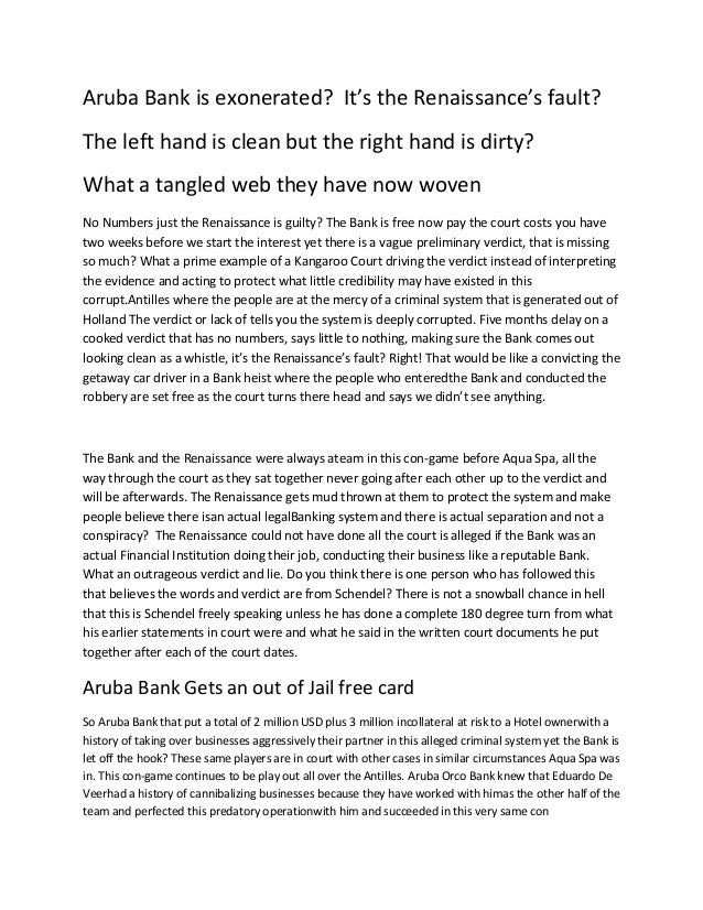 Aruba Bank is exonerated? It's the Renaissance's fault?The left hand is clean but the right hand is dirty?What a tangled w...