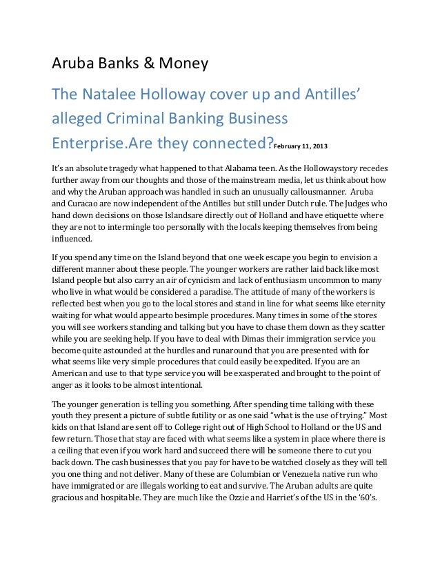 Aruba Banks & MoneyThe Natalee Holloway cover up and Antilles'alleged Criminal Banking BusinessEnterprise.Are they connect...