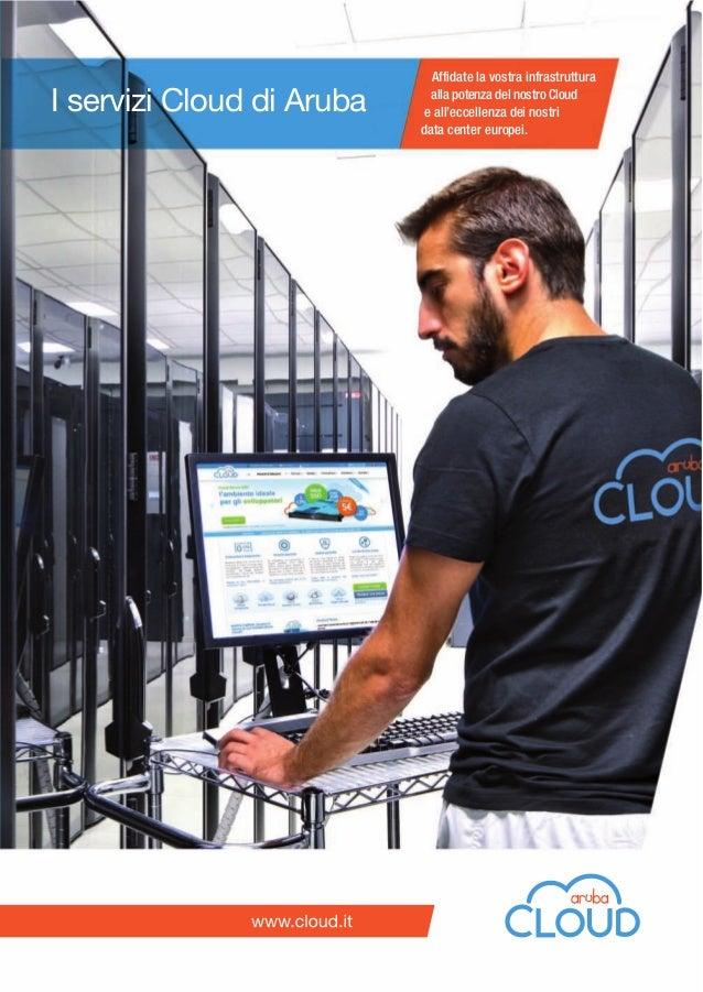 Affidate la vostra infrastruttura alla potenza del nostro Cloud e all'eccellenza dei nostri data center europei. I servizi...