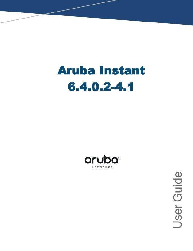 Aruba instant 6 4 0 2 4 1 user guide