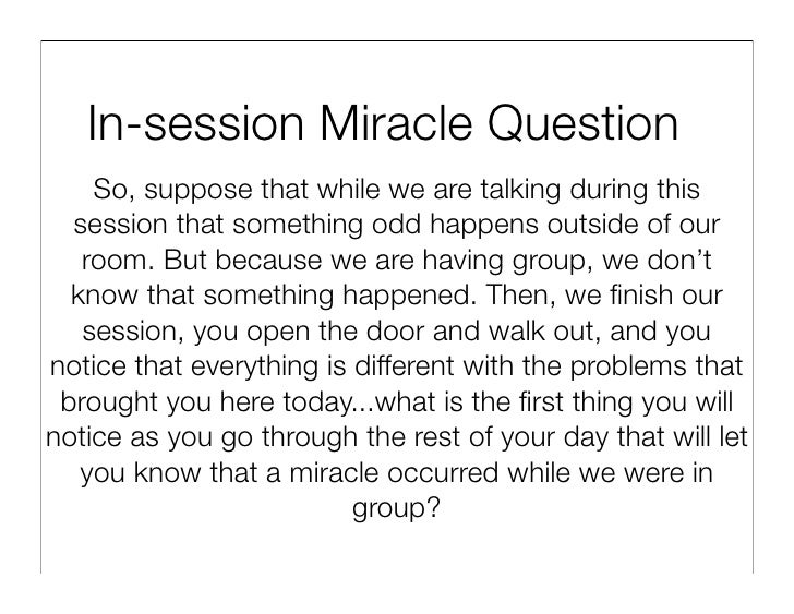 Solution focused therapy miracle question