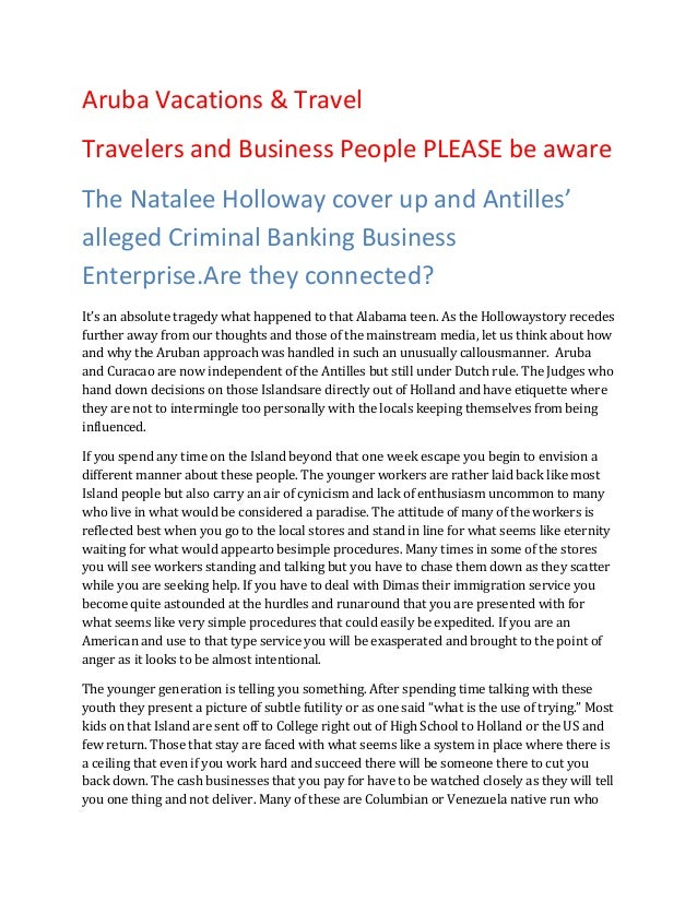 Aruba Vacations & TravelTravelers and Business People PLEASE be awareThe Natalee Holloway cover up and Antilles'alleged Cr...