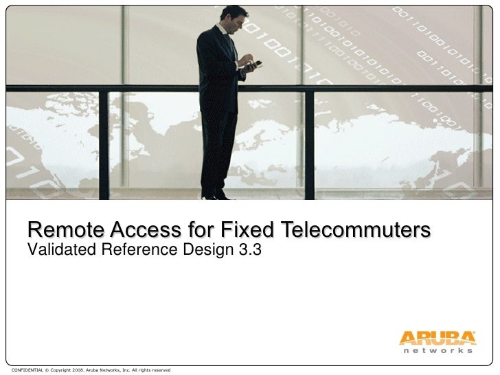 Remote Access for Fixed Telecommuters Validated Reference Design 3.3