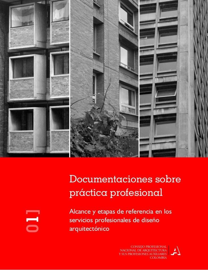 1           Documentaciones sobre       práctica profesional       Alcance y etapas de referencia en los 01]           ser...