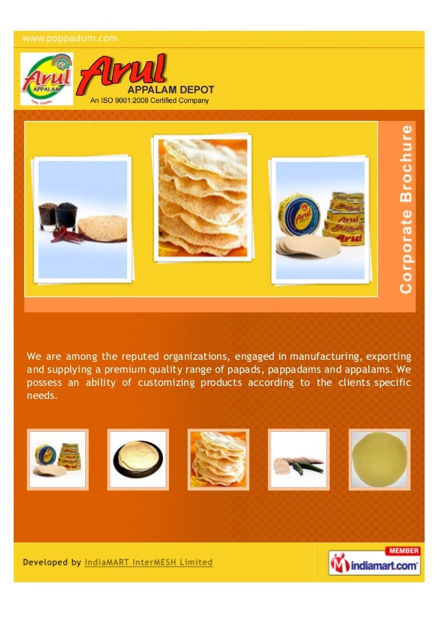 We are among the reputed organizations, engaged in manufacturing, exportingand supplying a premium quality range of papads...