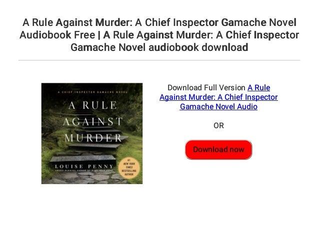 A Rule Against Murder A Chief Inspector Gamache Novel Audiobook Free