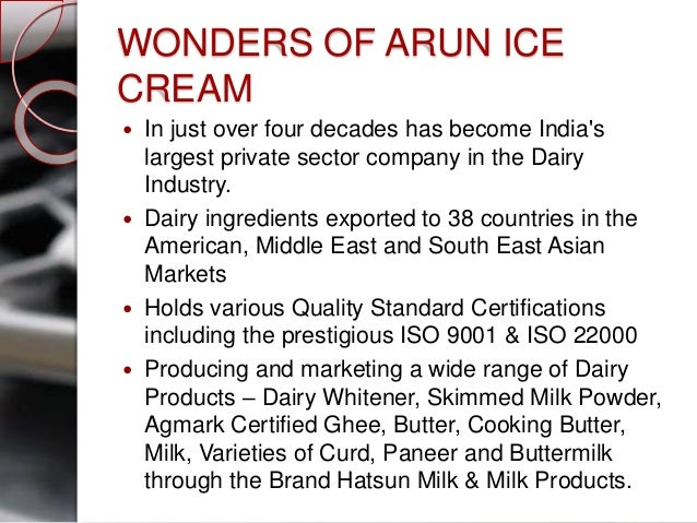 industry analsis of arun ice cream Global and china ice cream makers industry 2014 market analysis, size, share, growth & trends consumer trends analysis: understanding consumer trends and drivers of behavior in the us ice cream market.