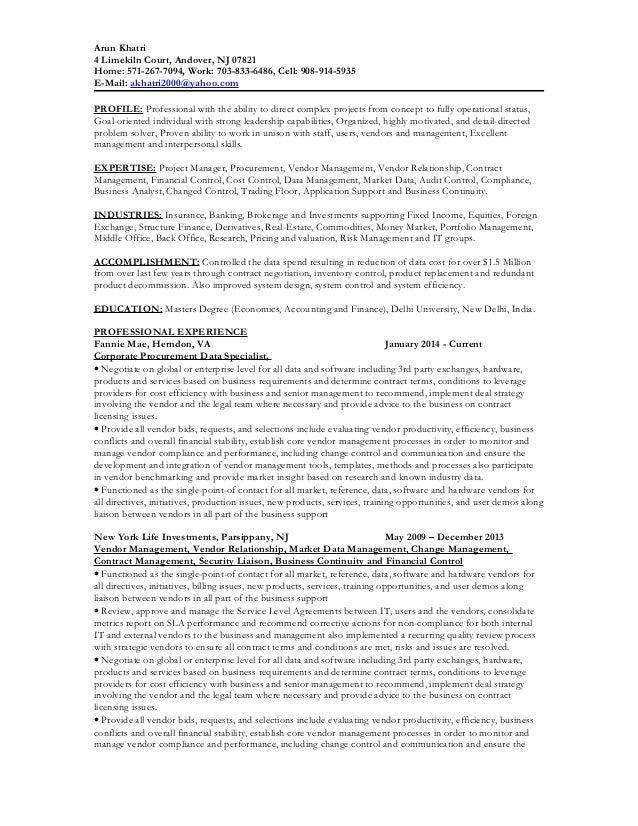 Arun Khatri 4 Limekiln Court, Andover, NJ 07821 Home: 571-267-7094, Work: 703-833-6486, Cell: 908-914-5935 E-Mail: akhatri...
