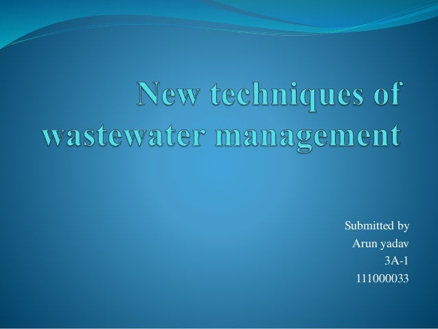 New Techniques Of Wastewater Management