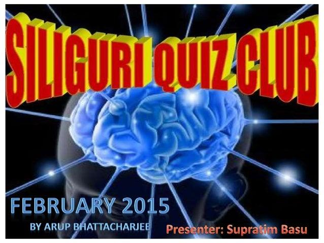 Arup Quiz 2015 Answer Siliguri Quiz Club Feb 2015