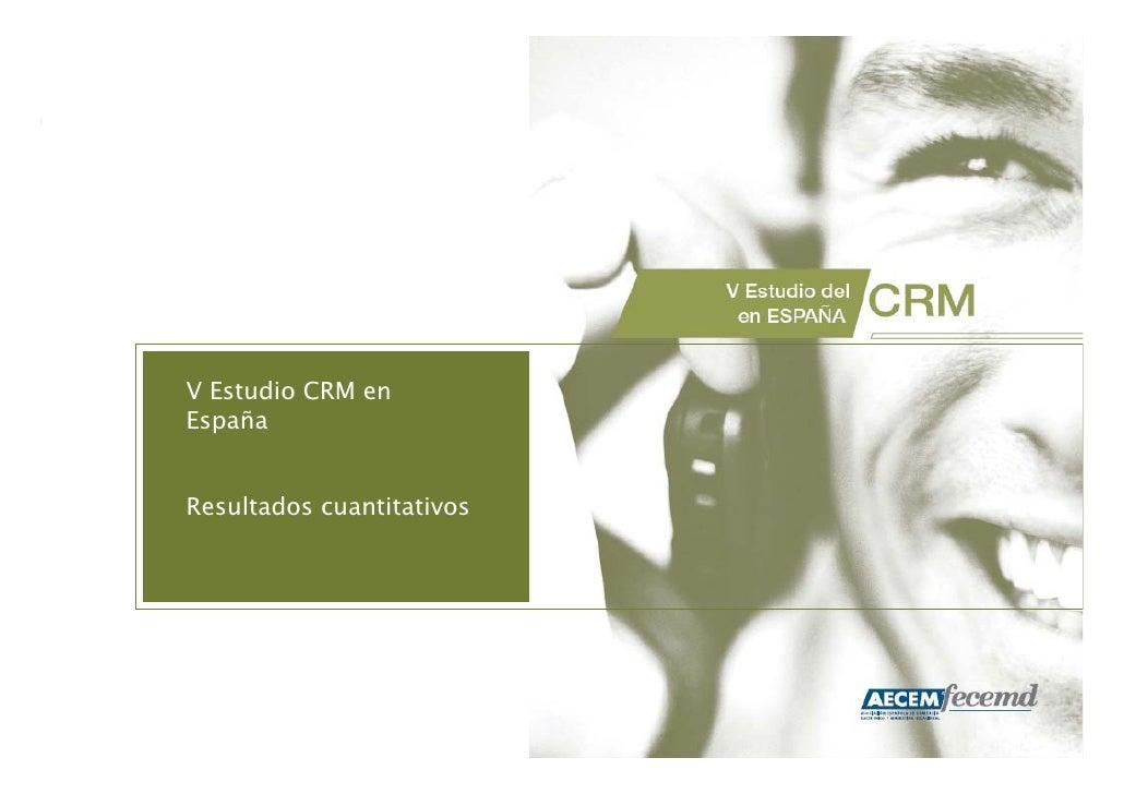 V Estudio CRM en España   Resultados cuantitativos