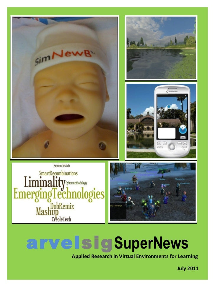 arvel sig SuperNews Applied Research in Virtual Environments for Learning July 2011