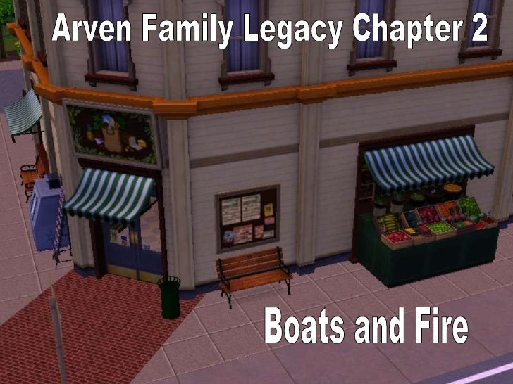Arven Family Legacy Chapter 2 Boats and Fire