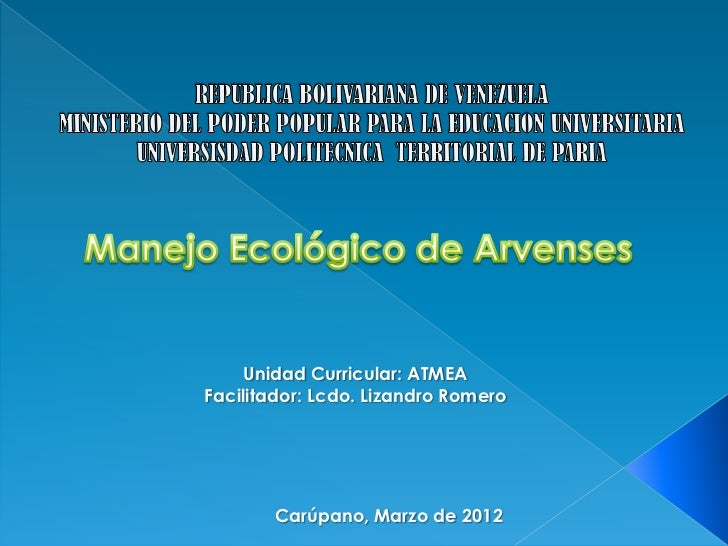 Unidad Curricular: ATMEAFacilitador: Lcdo. Lizandro Romero       Carúpano, Marzo de 2012