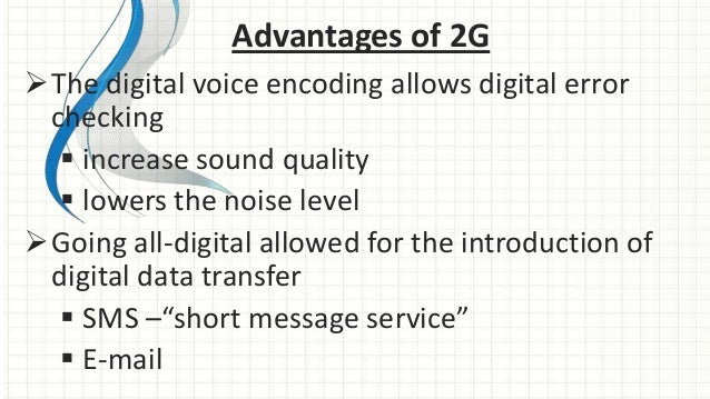 4g technology advantages and disadvantages Mar 9, 2016 advantages and disadvantages of 4g lte tecnology -global access, service portability, and scalable mobile services -seamless 2019 advantages.