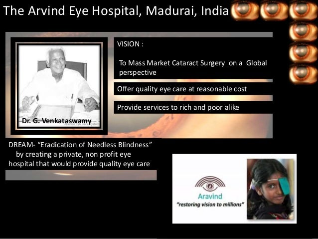 arvind eye care In india, google is working with the aravind eye care system, a network of eye  hospitals established in the late 1970s and credited with.