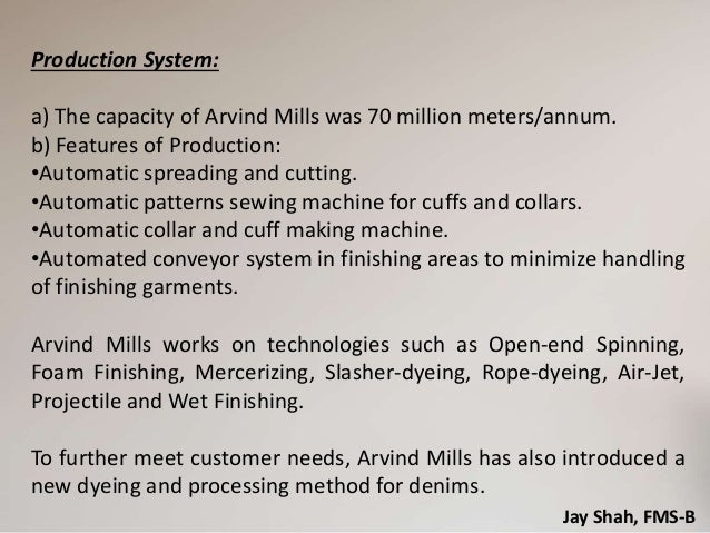 arvind mills case A case study presented by: tanush sharma corporate level overlooking high fragmentation in denim industry myopic view on nafta im.