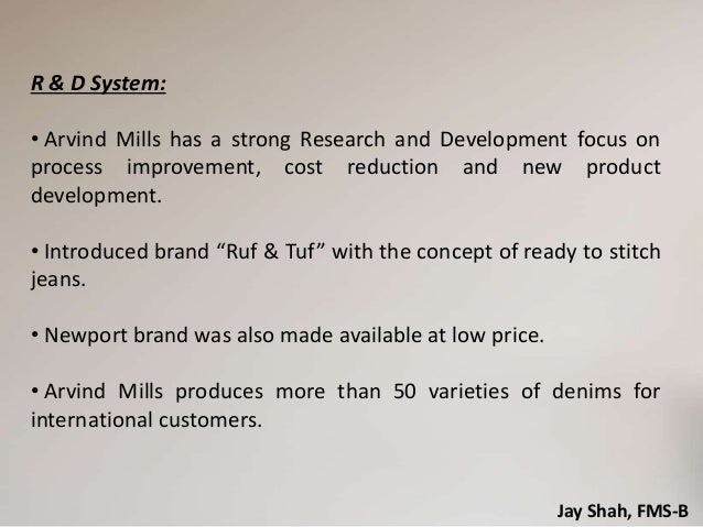 how arvind mill works A case study on the strategic change of arvind mills- one of the biggest  work  force • entrepreneurial skills • efficient multi-fiber raw material.