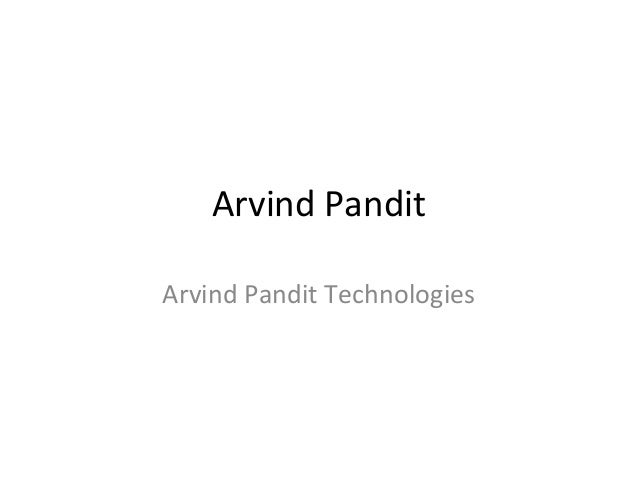 Arvind Pandit Arvind Pandit Technologies