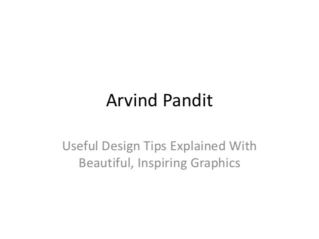 Arvind Pandit Useful Design Tips Explained With Beautiful, Inspiring Graphics