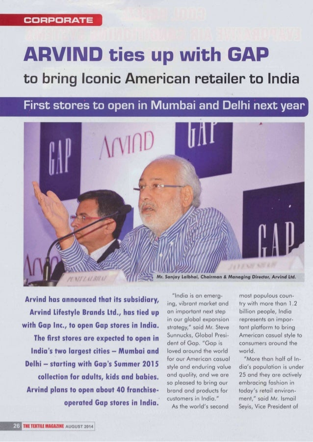 CORPORATE  ARVIND ties up with GAP  to bring Iconic American retailer to India  First stores to open in Mumbai and Delhi n...
