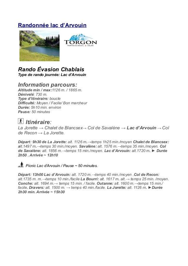 Randonnée lac d'Arvouin Rando Évasion Chablais Type de rando journée: Lac d'Arvouin Information parcours: Altitude min / m...