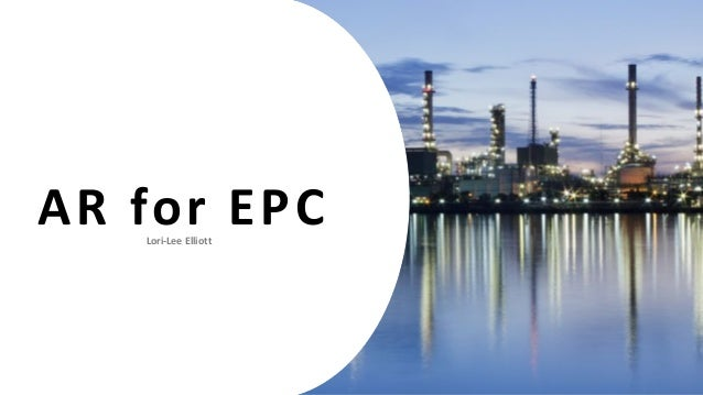 Augmented & Virtual Reality in the Industrial EPC Industry