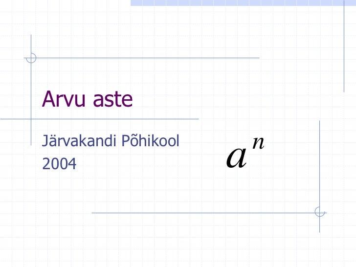 Arvu asteJärvakandi Põhikool       n2004                  a