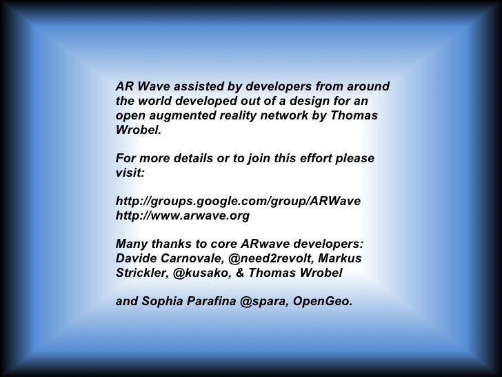 AR Wave: A Proof of Concept - Federation, Game Dynamics, Semantic Search, Mobile Social Communications Slide 2