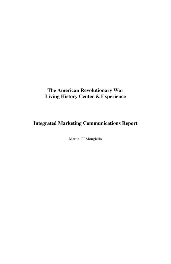The American Revolutionary War     Living History Center & Experience     Integrated Marketing Communications Report      ...