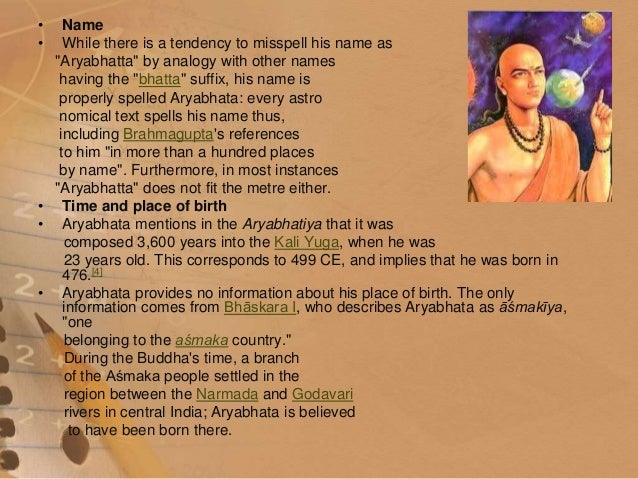 essay on aryabhatta Aryabhatta is a renowned mathematician and astronomer of ancient india he was born in 476 ad in kerala he studied at the university of nalanda.
