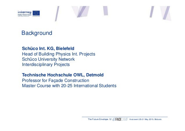 "Daniel Arztmann, Schüco International KG, Bielefeld (DE) ""Facade Design Strategies to Improve Urban and Interior Comfort"" Slide 2"