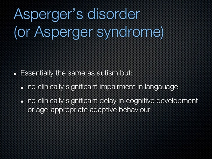JERRI: Asperger syndrome in adult