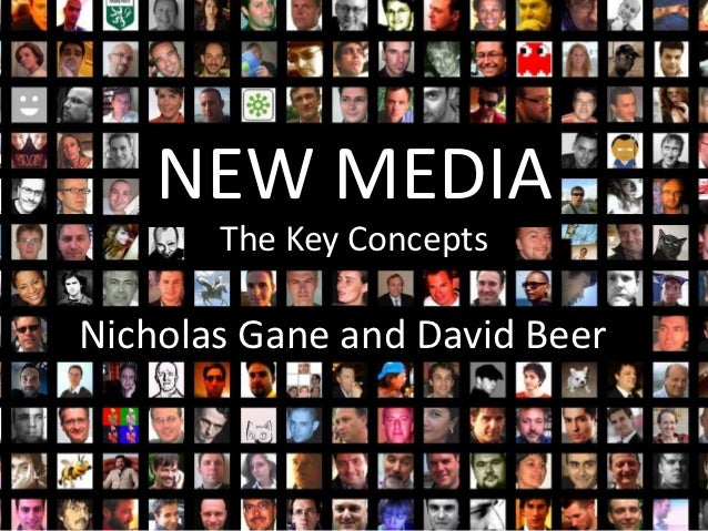 NEW MEDIA       The Key ConceptsNicholas Gane and David Beer