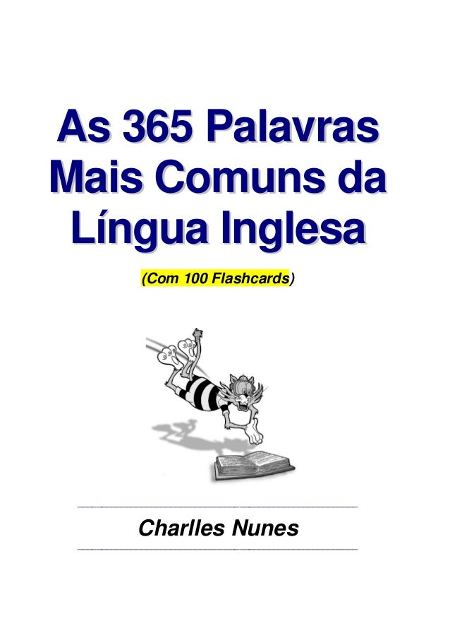 AAss 336655 PPaallaavvrraass MMaaiiss CCoommuunnss ddaa LLíínngguuaa IInngglleessaa (Com 100 Flashcards) _________________...
