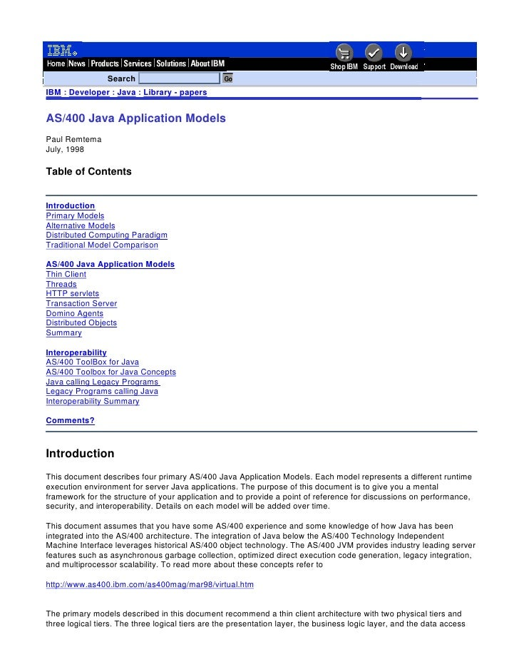 SearchIBM : Developer : Java : Library - papersAS/400 Java Application ModelsPaul RemtemaJuly, 1998Table of ContentsIntrod...
