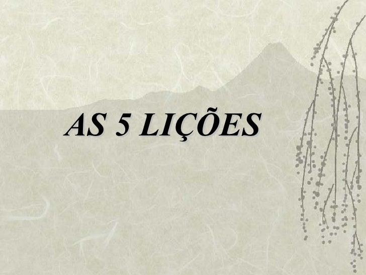 AS 5 LIÇÕES