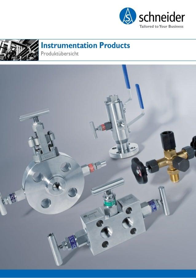 www.as-schneider.com Instrumentation Products Produktübersicht