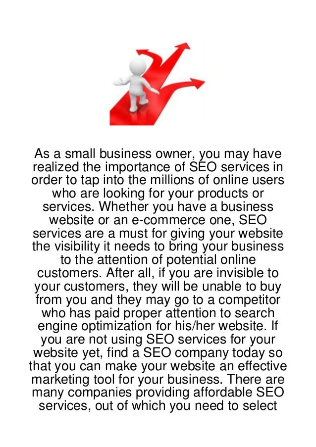 As a small business owner, you may have realized the importance of SEO services in order to tap into the millions of onlin...