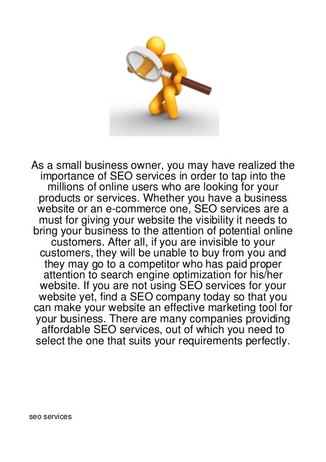 As a small business owner, you may have realized the  importance of SEO services in order to tap into the    millions of o...