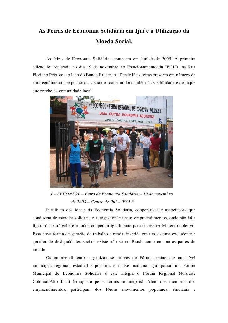 As Feiras de Economia Solidária em Ijuí e a Utilização da                                   Moeda Social.         As feira...