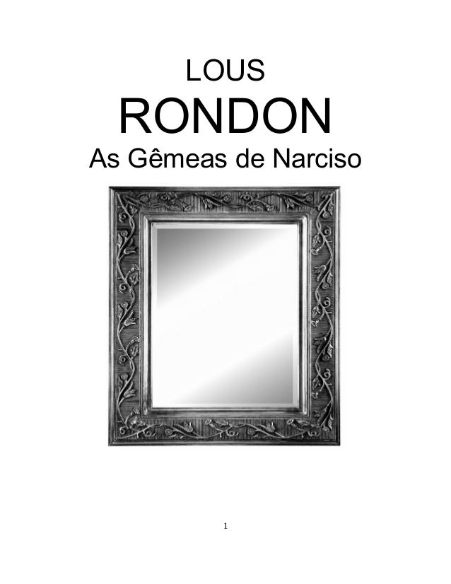 LOUS  RONDON As Gêmeas de Narciso  1