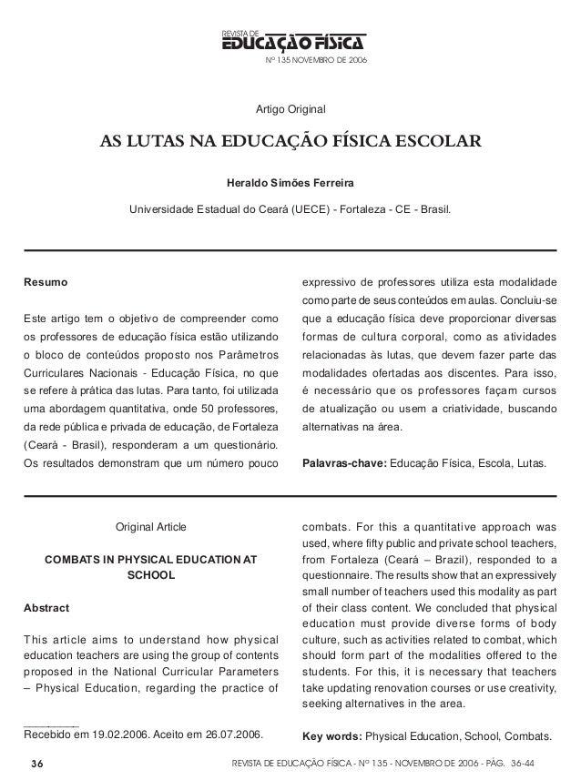 REVISTA DE EDUCAÇÃO FÍSICA - Nº 135 - NOVEMBRO DE 2006 - PÁG. EDUCAÇÃO FÍSICA REVISTA DE Nº 135 NOVEMBRO DE 2006 36 Artigo...